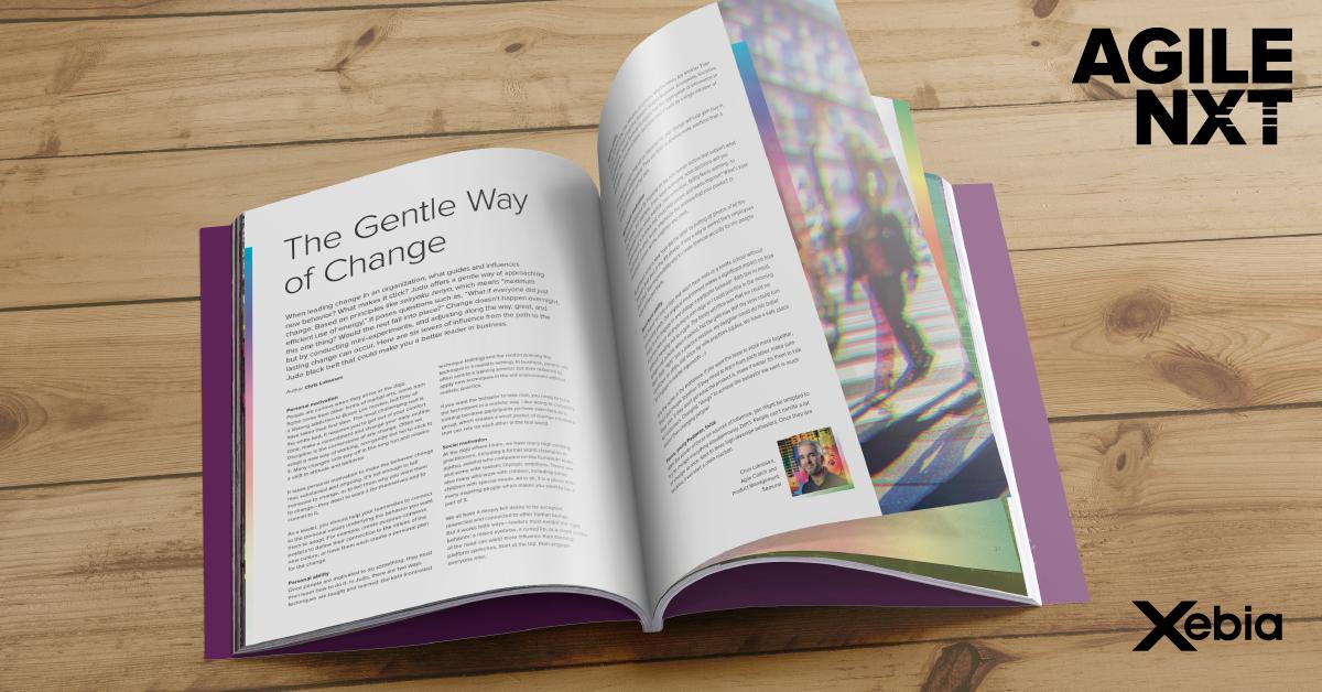 The Gentle Way of Change Xebia AGILE NXT